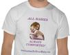 "T-shirt that says ""All Babies, Always Comforted"""